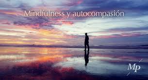 ¿Qué es Mindfulness y Autocompasión?